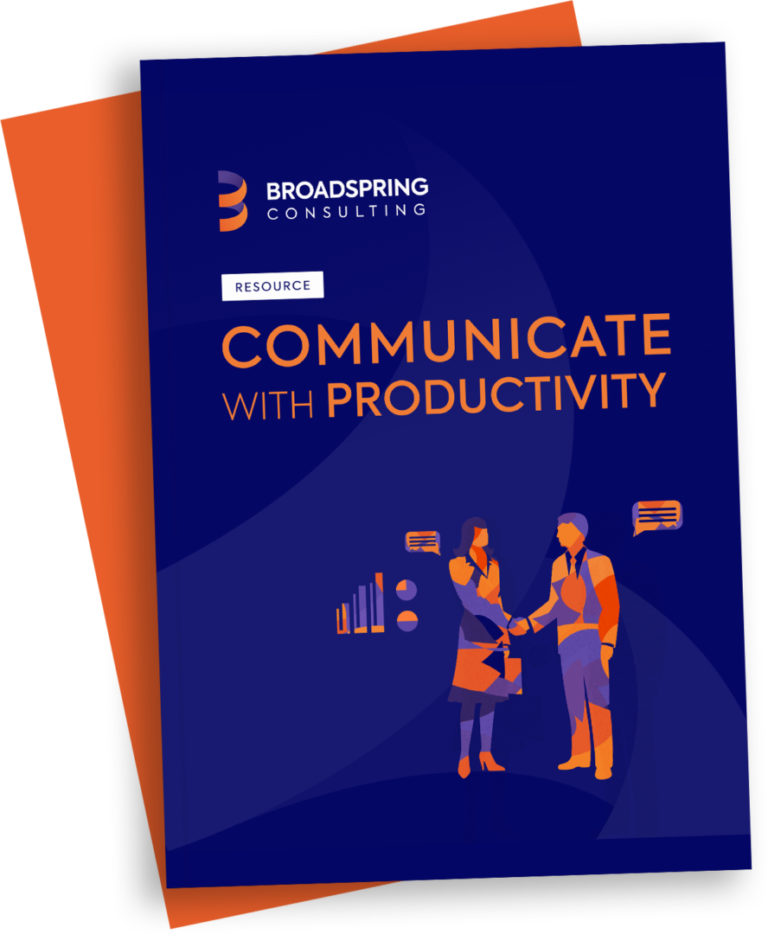 broadspring consulting communicate for productivity