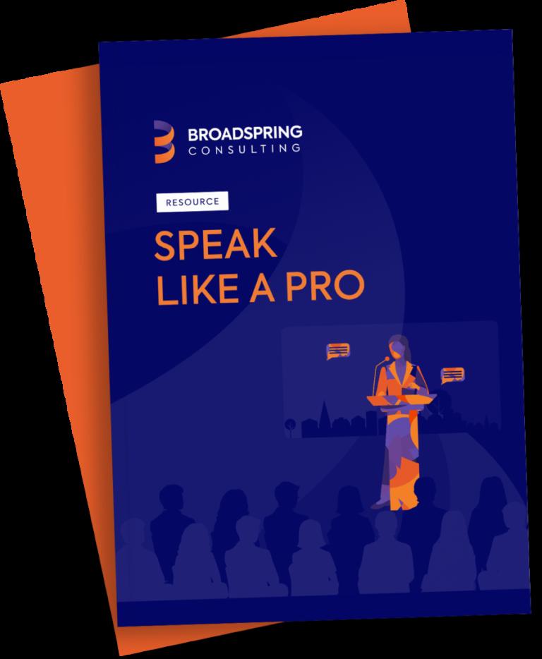 broadspring consulting speak likea pro